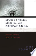 Modernism, Media, and Propaganda