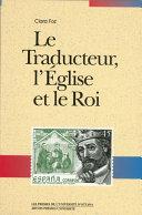 Le Traducteur, l'Église et le Roi [Pdf/ePub] eBook