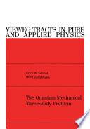The Quantum Mechanical Three-Body Problem