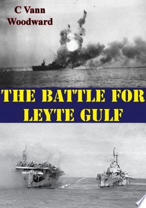 The Battle For Leyte Gulf [Illustrated Edition] Free eBooks - Free Pdf Epub Online