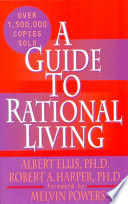 A New Guide to Rational Living