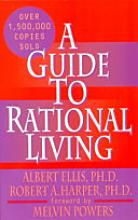 A new guide to rational living [Book]