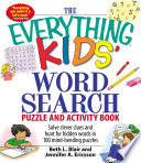 The Everything Kids' Word Search Puzzle and Activity Book Read Online