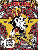 Baphomet and Friends! The Satanic Coloring Book.