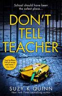 Don't Tell Teacher ebook