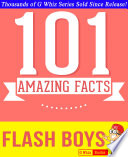 Flash Boys 101 Amazing Facts You Didn T Know PDF