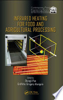 Infrared Heating For Food And Agricultural Processing Book PDF