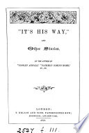 'It's his way', and other stories, by the author of 'Copsley annals'. Pdf/ePub eBook