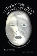 Entropy Theory of Aging Systems
