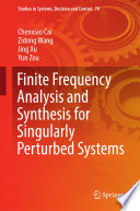 Finite Frequency Analysis and Synthesis for Singularly Perturbed Systems
