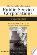 The Special Law Governing Public Service Corporations