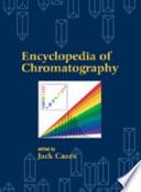 Encyclopedia of Chromatography (Print)