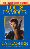 Callaghen (Louis L'Amour's Lost Treasures)