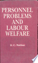 Personnel Problems and Labour Welfare: A Study of Cotton Textile Industry