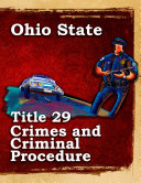 Ohio State Law Title 29 Crimes and Criminal Procedure