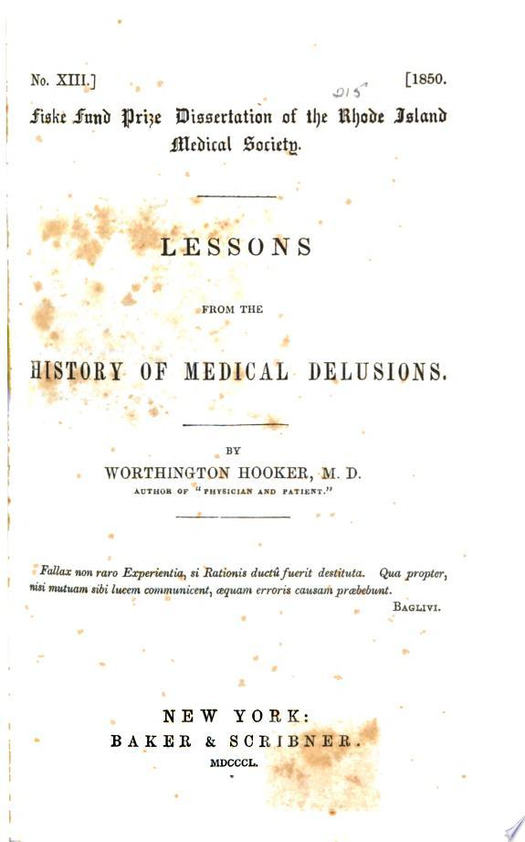 Lessons from the History of Medical Delusions