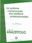 Le système camerounais des relations profesionnelles