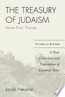 The Treasury of Judaism: Theology