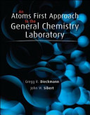 An Atoms First Approach to General Chemistry Laboratory Manual Book