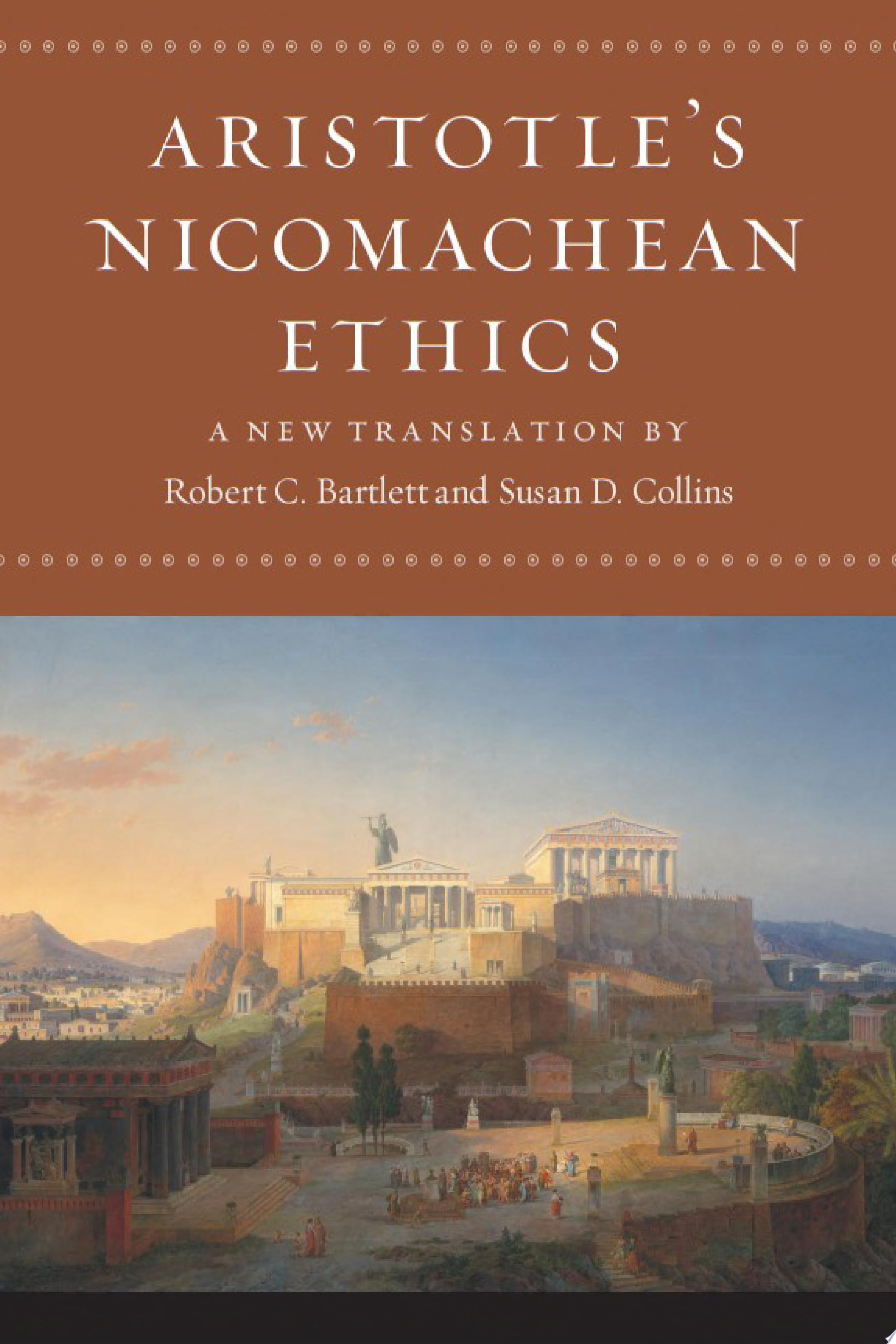 Aristotle s Nicomachean Ethics