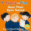 Pdf Topsy and Tim: Have Their Eyes Tested