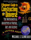 A Beginner's Guide to Constructing the Universe Pdf/ePub eBook