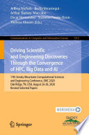 Driving Scientific and Engineering Discoveries Through the Convergence of HPC, Big Data and AI