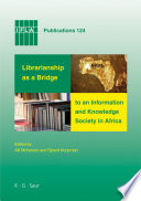 Librarianship As A Bridge To An Information And Knowledge Society In Africa Book PDF