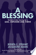 A Blessing Women Of Color Teaming Up To Lead Empower And Thrive