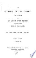 The Invasion Of The Crimea Transactions Which Brought On The War 4th Ed 1863