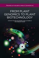 From Plant Genomics to Plant Biotechnology