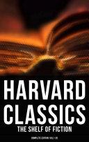 HARVARD CLASSICS: The Shelf of Fiction - Complete Edition: Vol.1-20 [Pdf/ePub] eBook