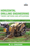 Horizontal Drilling Engineering   Theory  Methods and Applications