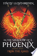 In The Shadow Of A Phoenix From The Ashes