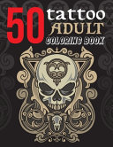 50 Tattoo Adult Coloring Book