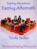 Earplug Adventures: Earplug Aftermath