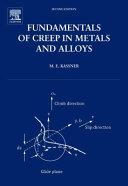 Fundamentals of Creep in Metals and Alloys