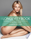 The Longevity Book: Live stronger. Live better. The art of ageing well.