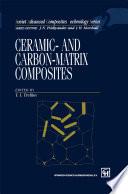 Ceramic and Carbon matrix Composites