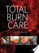 """Total Burn Care E-Book"" by David N. Herndon"