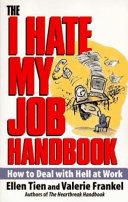 The I Hate My Job Handbook