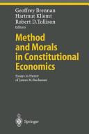 Method And Morals In Constitutional Economics