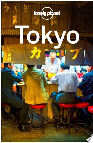 Download Lonely Planet Tokyo Free Books - Dlebooks.net