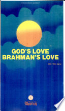 God's Love, Brahman's Love (Bhavan's Book University)