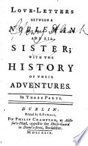 Love Letters Between A Nobleman And His Sister With The History Of Their Adventures