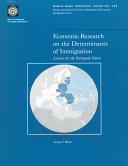 Economic Research on the Determinants of Immigration