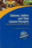 Chinese  Indian and Thai Cuisine Passport