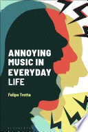 Annoying Music in Everyday Life