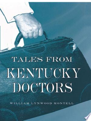 Free Download Tales from Kentucky Doctors PDF - Writers Club