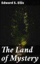 The Land of Mystery Pdf/ePub eBook
